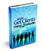 How to Get Clients LinkedIn