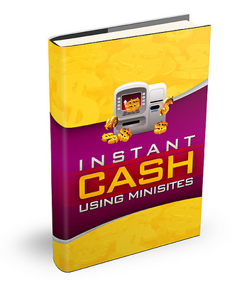 Product picture Instant Cash Using Minisites